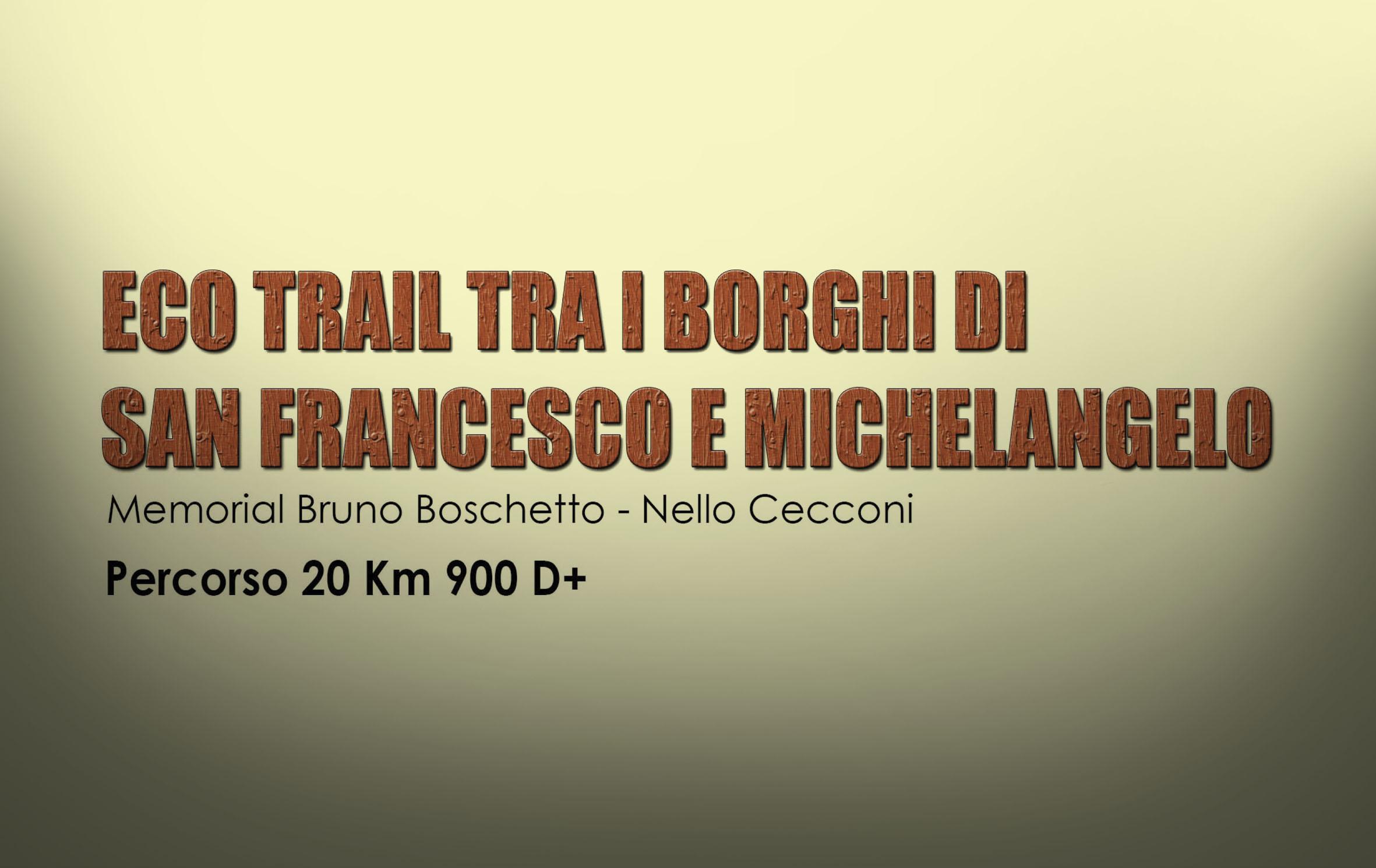 EcoTrail tra i Borghi di San Francesco e Michelangelo